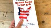 Donald Trump is niet gek